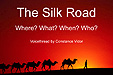 Photo of The Silk Road - From Constance Vidor